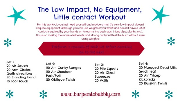 Low Impact, No Equipment, Little Contact Workout