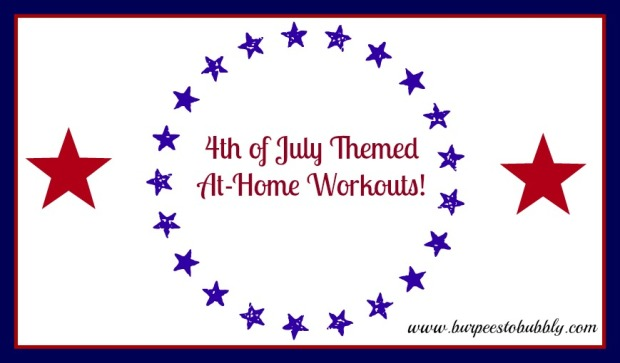 4th of July themed at-home workouts