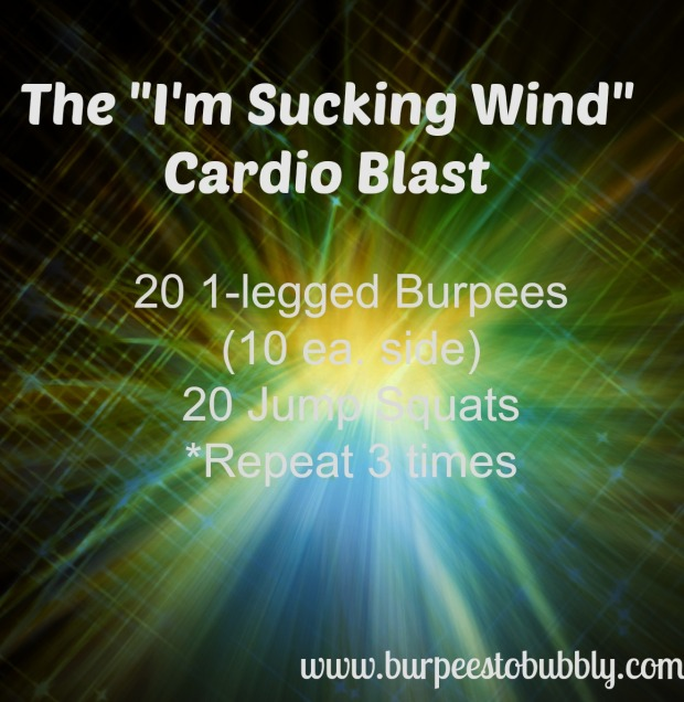 sucking wind cardio blast