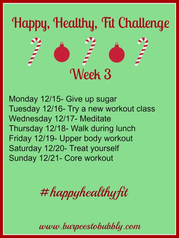 Happy, healthy fit week 3