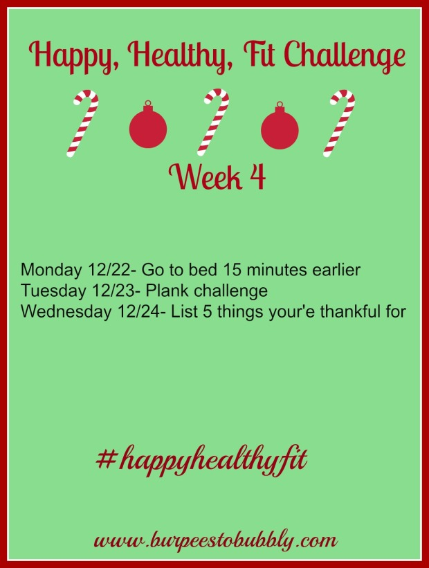 Happy, healthy fit week 4